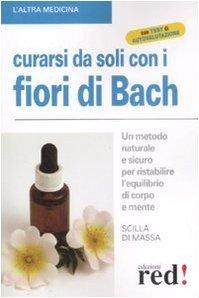 Curarsi da soli con i fiori di Bach. Scilla di Massa. Natural Antiage